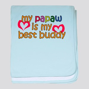 Papaw is My Best Buddy baby blanket